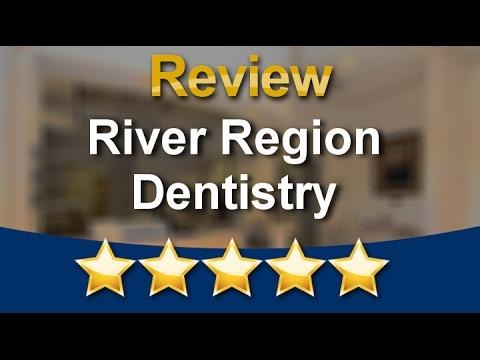 Dentist Montgomery, AL | River Region Dentistry | Wonderful Five Star Review