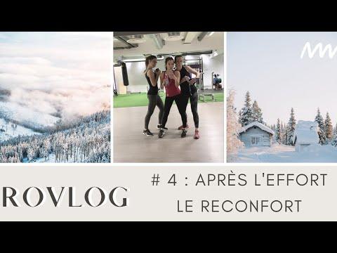 APRÈS L'EFFORT LE RÉCONFORTl Rovlog #4