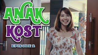 Anak Kost - Episode 2 - LIBURAN, Ki...