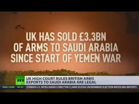 UK arms exports to Saudi Arabia are lawful - High Court