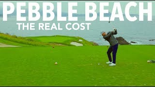 Pebble Beach - The Real Cost