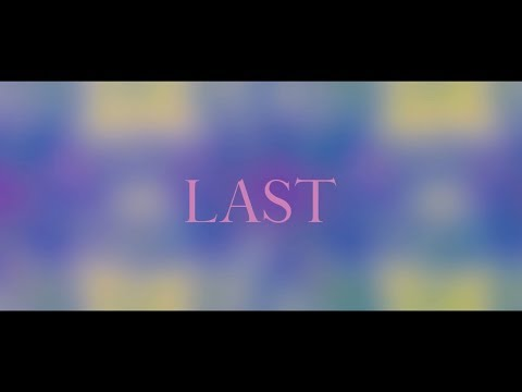 GANG PARADE 『LAST』MUSIC VIDEO