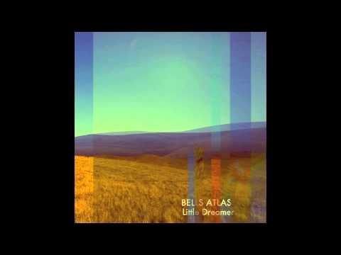 BELLS ATLAS- Little Dreamer (Future Islands cover)