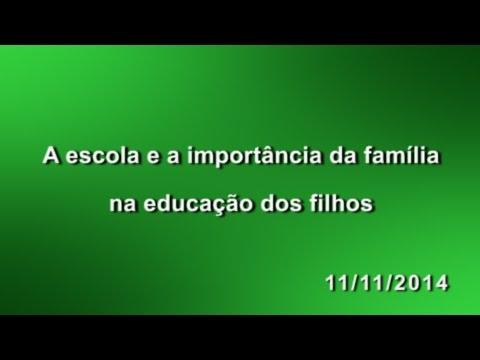 A Escola E A Importância Da Família Na Educação Dos Filhos 11112014