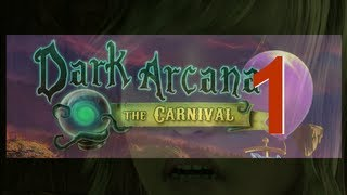 Dark Arcana: Carnival CE [01] w/YourGibs - Chapter 1: The Carnival - Start - Part 1