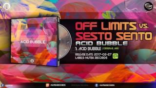 sesto sento vs off limits acid bubble