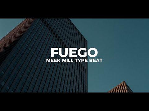 "Meek Mill type beat ""Fuego"" || Free Type Beat 2019"