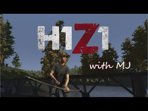 H1Z1 with MJ: Surviving the times