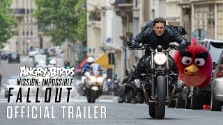 Angry Birds Mission: Impossible - Fallout (2018) - Mashup Trailer