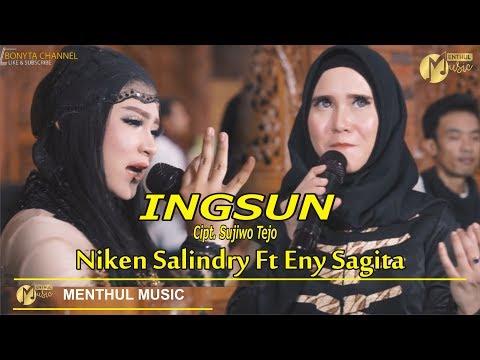 Eny Sagita Ft Niken Salindry - Ingsun - Versi Jandhut ( Menthul Musik )