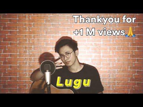 LUGU [FULL COVER + LIRIK] - (Original Song By Celine & Nadya)