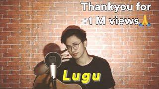 Download LUGU [FULL COVER + LIRIK] - (Original Song by Celine & Nadya)