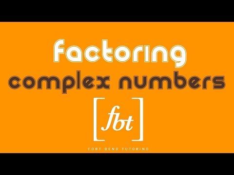 Factoring with Complex Numbers (AP Much?) [fbt] (Factoring with Imaginary Numbers)