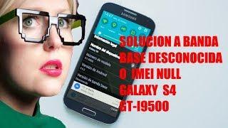 Reparar imei null samsung galaxy s4 i9500