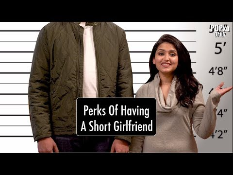 Perks Of Having A Short Girlfriend - POPxo