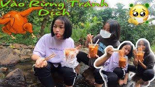 Thử Thách Vô Rừng Ăn Mì Cay Trong Mùa Dịch