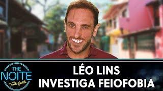 Léo Lins investiga feiofobia | The Noite (30/08/19)
