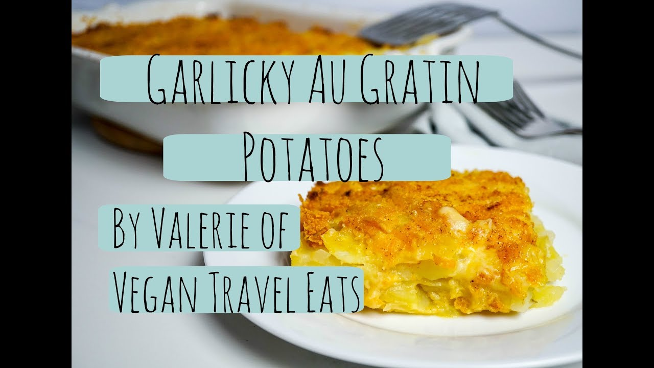 Garlicky Potatoes Au Gratin Recipe - YouTube