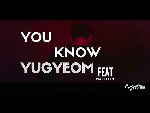 YOU KNOW - YUGYEOM LETRA [PT|BR|ROM]