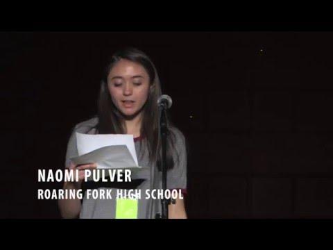 ASPEN WORDS Poetry Slam 2016 Naomi Pulver, Roaring Fork High School