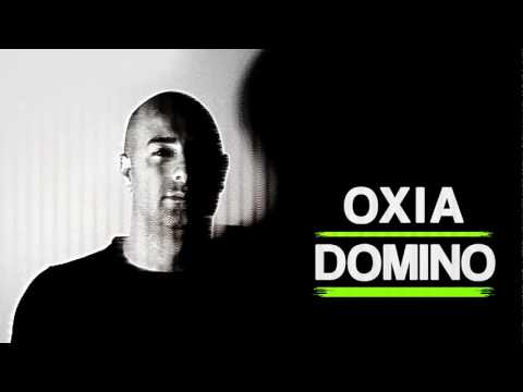 Oxia  Domino Original Mix