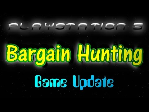 PS3 Bargain Hunting Game Update