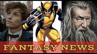Lord of The Rings Filming Location Controversy, Wolverine Casting, Star Trek For Kids - FANTASY NEWS