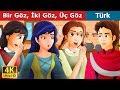 Bir Göz İki Göz Üç Göz | Masal dinle | Türkçe peri masallar