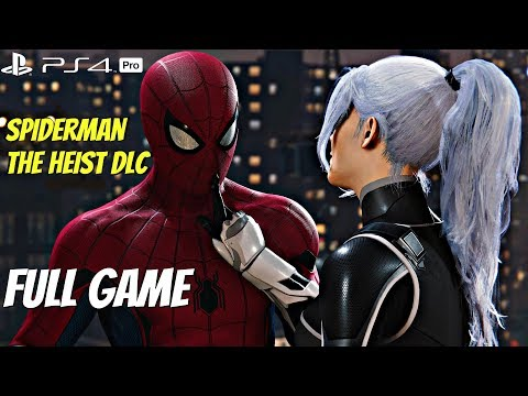 Spider-Man PS4 Black Cat DLC - Full DLC Gameplay Walkthrough & ENDING (The Heist DLC) PS4 Pro