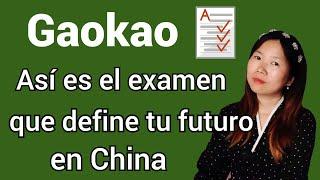 EL EXAMEN MÁS DIFÍCIL DEL MUNDO - Entrar a la universidad en China