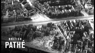 Berlin - Aerial Views Of Damage (1945)(Unissued / Unused material. Berlin, Germany. Aerial views of Berlin showing Charlottenburg district, Tiergarten, The Reichstag, the Telefunken tower, the river ..., 2014-04-13T14:35:23.000Z)