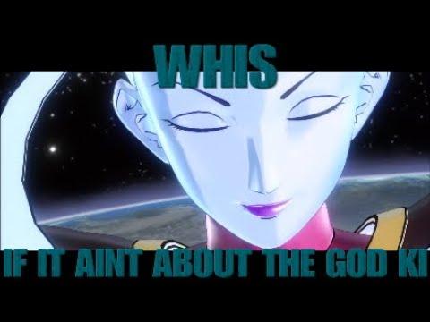 Whis If It Aint About The God Ki Dragon Ball Xenoverse 2 Parody