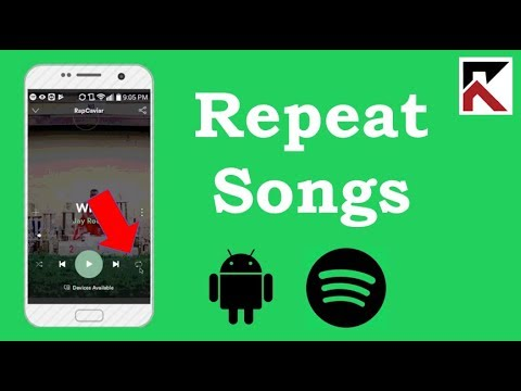 How To Play Songs On Repeat Spotify Android