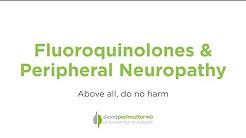 Fluoroquinolones and Peripheral Neuropathy