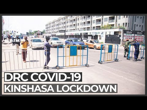 DR Congo lockdown: Kinshasa's main commercial centre closes