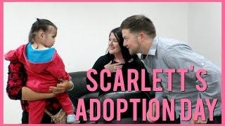 SCARLETT'S ADOPTION DAY | CHINA ADOPTION