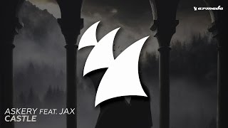 Askery - Castle (Feat. Jax) (Extended Mix)