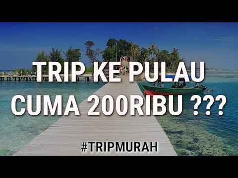 V#1 - TRIP KE PULAU CUMA 200RIBU - Travel Vlog Jakarta - Trip Murah