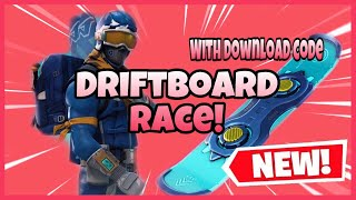 | Driftboard Race! | With Server/Download Code | Fortnite Creative |