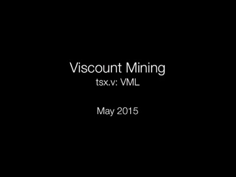 Viscount Mining (tsx.v: VML) an Emerging Mining Project Generation Company