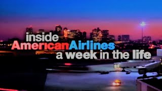 Inside American Airlines: A Week In The Life