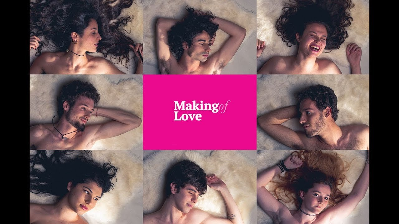 """maxresdefault - La mia bellissima personale esperienza con il progetto """"Making (of) Love"""""""