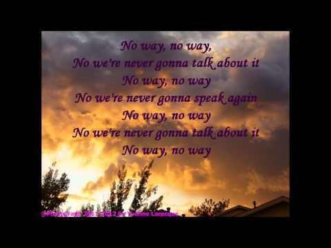 No Way Lyrics  HD The Naked and Famous
