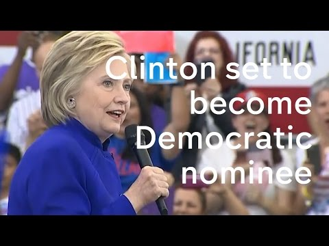 Hillary Clinton set to become Democrat nominee
