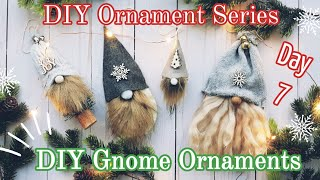 DIY Christmas Ornament || DIY Gnome Ornaments || Christmas Ornament Series Day 7, 2019