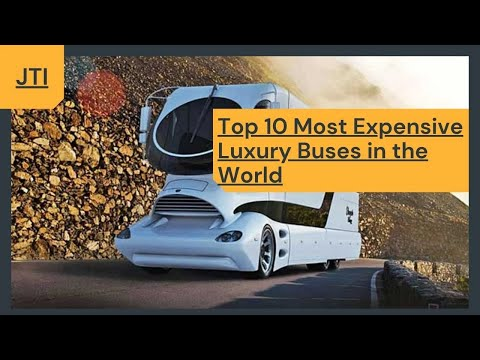 Things that you don't know | Top 10 Most Expensive Luxury Buses in the World
