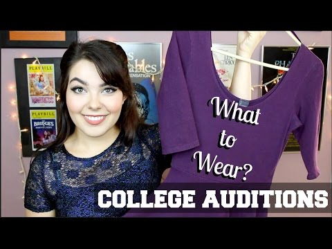 What to Wear to an Audition | College Auditions