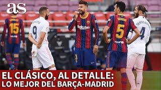 BARCELONA 1- REAL MADRID 3 | RESUMEN | El CLÁSICO, al detalle, todo lo mejor... | Diario AS
