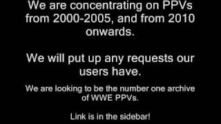 Watch WWE PPVs Online! Archived PPV footage!
