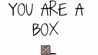 You Are A Box Walkthrough